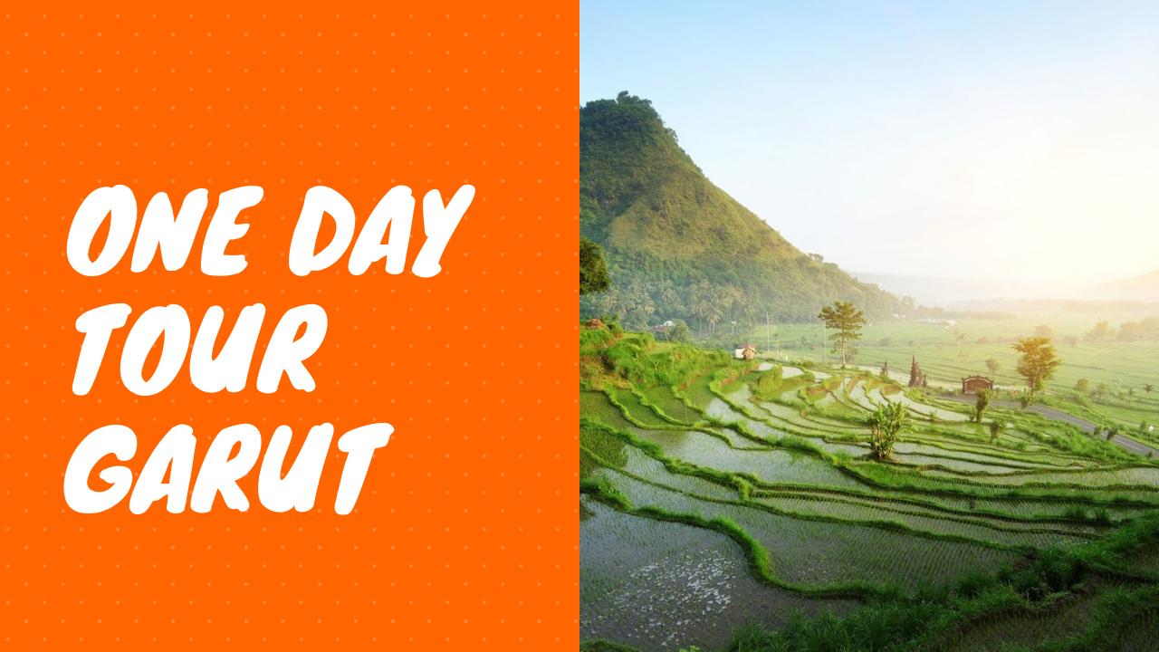 Paket Wisata Garut – One Day Tour